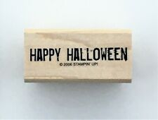 HAPPY HALLOWEEN sentiment Stampin' Up! rubber stamp