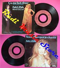 LP 45 7'' DALIDA BRUNO GUILLAIN Ca me fa it reve Voila pourquoi je no cd mc dvd