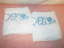 Vtg Pair Cotton Blend Pillowcases w/Blue Machine Embroidery Mr. & Mrs. - v