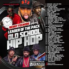 "DJ Benny Foxmore - ""Leader Of  The Pack"" Old School Hip Hop"
