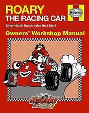 Roary the Racing Car Manual by Haynes Publishing Group (Hardback, 2010) H4959
