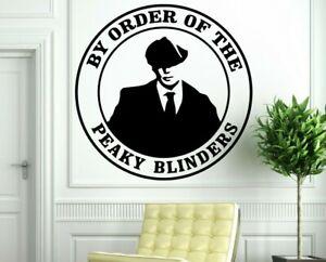 By order of the Peaky Blinders wall vinyl art sticker