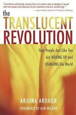 Good, The Translucent Revolution: How People Just Like You are Waking Up and Cha