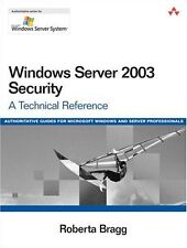 Windows Server 2003 Security: A Technical Referenc