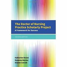 The Doctor of Nursing Practice Scholarly Project; Paperback Book, 9781284079685