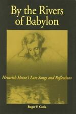 By the Rivers of Babylon: Heinrich Heine's Late Songs and Reflections (Kritik: G