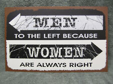 Women Alway Right Tin Metal Sign FUNNY Decor