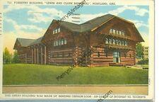 Portland,Oregon-Forestry Bldg-1940-Lewis & Clark Memorial-Linen-(Lo-78)