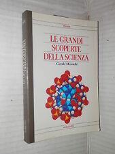 LE GRANDI SCOPERTE DELLA SCIENZA Gerald Messadie Vallardi 1990 scienze tecnica