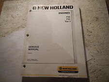 NEW HOLLAND F5A F5C TIER 3 ENGINE SERVICE MANUAL
