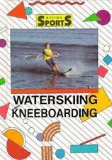 Waterskiing and Kneeboarding by Cheryl Walker