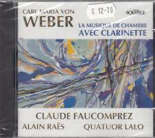 La Musique de Chambre Avec Clarinette : Carl Maria von Weber