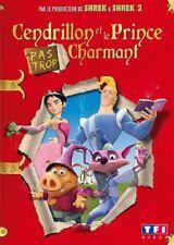Cendrillon et le Prince (pas trop) Charmant DVD NEUF SOUS BLISTER