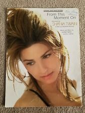From This Moment On Song by Shania Twain Piano Vocal Guitar Sheet Music