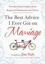 The Best Advice I Ever Got on Marriage: Transforming Insights from Respected