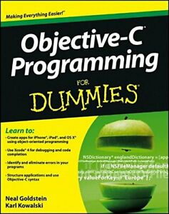 Objective-C Programming For Dummies by Goldstein, Neal Book The Cheap Fast Free
