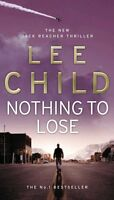 Nothing To Lose: (Jack Reacher 12),Lee Child- 9780553824414