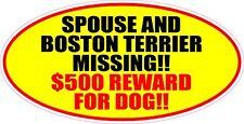 SPOUSE AND BOSTON TERRIER MISSING REWARD STICKER