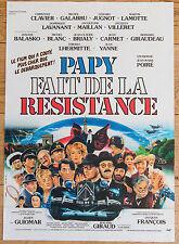 Affiche de cinéma : PAPY FAIT DE LA RÉSISTANCE de JEAN-MARIE POIRÉ