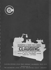 Clausing Colchester 15x30 15x48 Hd Geared Engine Lathe Operator Parts Manual