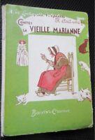 Contes de la vieille Marianne par de Lachapelle d'Apchier dessins P Lissac 1939