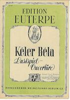 """ Lustspiel-Ouvertüre "" von Keler Béla"