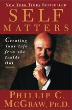 Self Matters Creating Your Life from the Inside Out
