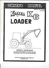 Koyker K6 Loader Owners Manual Also Gives Parts Breakdown