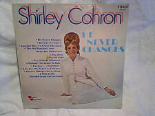 SHIRLEY COHRON-He Never Changes SEALED LP,heart warming 3072,old rugged cross