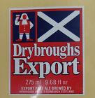 VINTAGE BRITISH BEER LABEL - DRYBROUGHS EXPORT 275ML 9.68 FL OZ