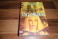 China Mieville -- UN LON DUN / UnLondun // 1. Auflage 2008