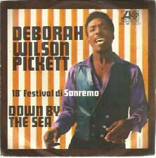 DEBORAH WILSON PICKETT - DOWN BY THE SEA 45 GIRI