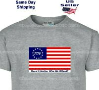 Betsy Ross Flag T-Shirt Anti Colin America 16 Colors SM - 6X USA Tee Shirt DSO