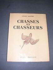 Chasse Antoine Chappert chasses et chasseurs récits de chasse Durel 1950