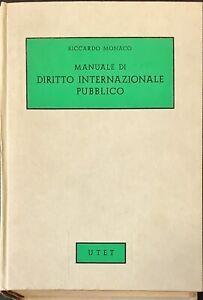 MANUALE DI DIRITTO INTERNAZIONALE PUBBLICO - RICCARDO MONACO - UTET 1971