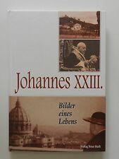 Johannes XXIII Bilder eines Lebens Elio Guerriero