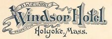 "Letterhead, The ""Windsor Hotel"", Holyoke, Massachusetts MA 1898"