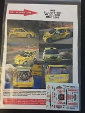 DECALS 1/43 SUZUKI IGNIS S1600 VALOUSEK RALLYE MONTE CARLO 2005 RALLY WRC