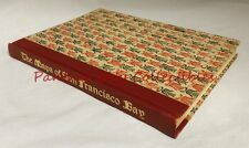 Limited Ed 1/375 1950 The Maps of San Francisco Bay From Spanish Discovery