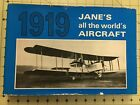 1919 Jane's all the world's AIRCRAFT, Facsimile of the 1919 Publication.