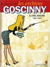 LES ARCHIVES GOSCINNY . LA FÉE AVELINE 1967-1969 . EO . 1999 .