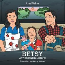Betsy at the General Store (Paperback or Softback)