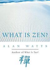 Excellent, What Is Zen?, Alan W. Watts, Book