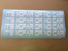 It's Mopar Or No Car Die Cut Decal Window Sticker Vehicle High Quality 2269