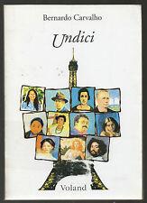 "B. Carvalho: ""UNDICI"" - Voland 2000"