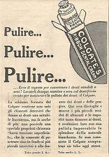 W4215 COLGATE - Pulire... Pulire... Pulire... - Pubblicità del 1930 - Vintage ad