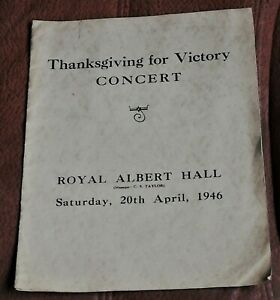 THANKSGIVING CONCERT FOR VICTORY ROYAL ALBERT HALL 20TH APRIL 1946 PROGRAMME WW2