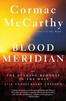 Blood Meridian: Or the Evening Redness in the West (Paperback or Softback)