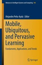 Advances in Intelligent Systems and Computing: Mobile, Ubiquitous, and...