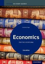IB Economics 2nd Edition: Study Guide: Oxford IB Diploma Program (International